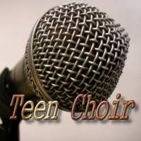 Teen Choir